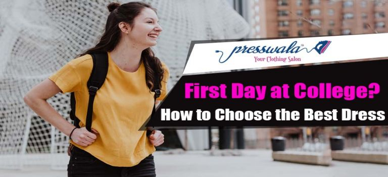 First Day at College – How to Choose the Best Dress